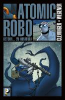 Rayon : Comics (Science-fiction), Série : Atomic Robo T3, Retour... en Horreur !