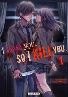 Rayon : Manga (Shonen), Série : I Love You, so I Kill You T1, I Love You, so I Kill You