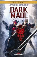 Rayon : Comics (Science-fiction), Série : Star Wars : Dark Maul (Intégrale), Star Wars : Dark Maul (Intégrale)