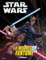 Rayon : Comics (Science-fiction), Série : Star Wars (Série 4) T4, Star Wars : Épisode I : La Menace Fantôme
