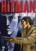 Rayon : Manga (Shonen), Série : Hitman : Part Time Killer T1, Hitman Part Time Killer