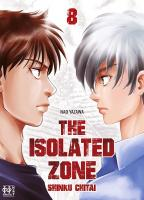 Rayon : Manga (Seinen), Série : The Isolated Zone T8, The Isolated Zone