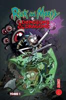 Rayon : Comics (Aventure-Action), Série : Rick and Morty vs. Dungeons & Dragons T1, Rick and Morty vs. Dungeons & Dragons