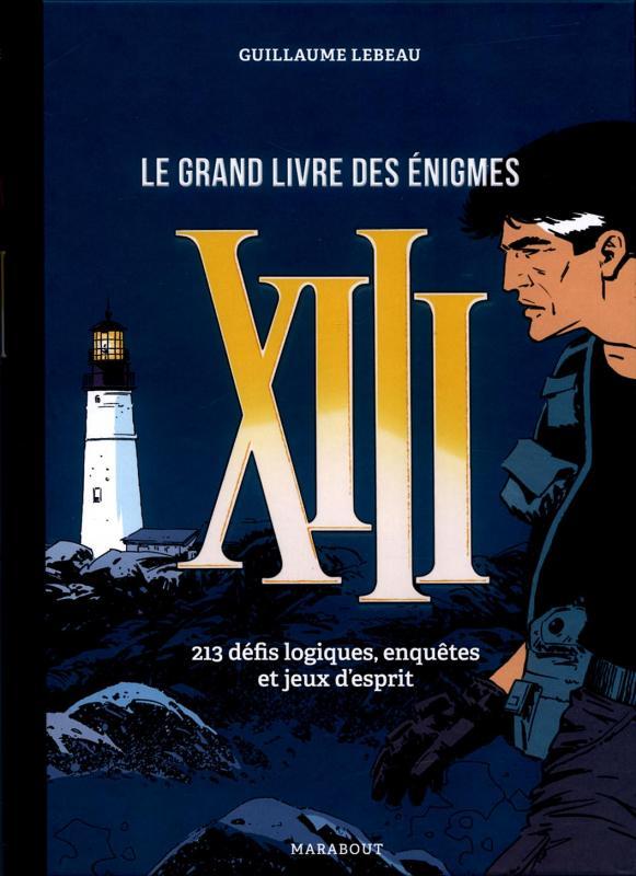 Le Grand Livre Des Enigmes Xiii William Vance Art