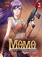 Rayon : Manga (Shonen), Série : Momo : The Beautiful Spirit T2, Momo : The Beautiful Spirit