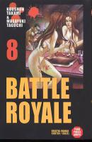 Rayon : Manga (Seinen), Série : Battle Royale T8, Battle Royale