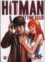 Rayon : Manga (Shonen), Série : Hitman : Part Time Killer T10, Hitman Part Time Killer