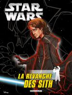 Rayon : Comics (Science-fiction), Série : Star Wars (Série 4) T6, Star Wars Épisode III : La Revanche des Sith