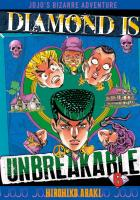Rayon : Manga (Shonen), Série : Jojo's Bizarre Adventure : Diamond Is Unbreakable T6, Jojo's Bizarre Adventure : Diamond Is Unbreakable