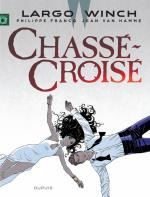 Rayon : Albums (Polar-Thriller), S�rie : Largo Winch T19, Chass�-Crois�