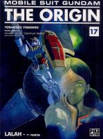 Rayon : Manga (Shonen), Série : Mobile Suit Gundam : The Origin T17, Mobile Suit Gundam The Origin