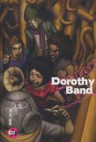 Rayon : Albums (Roman Graphique), Série : Dorothy Band T1, Dorothy Band