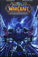 Rayon : Manga (Shonen), S�rie : World of Warcraft Death Knight, Death Knight