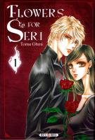 Rayon : Manga (Gothic), Série : Flowers for Seri T1, Flower for Seri
