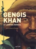 Rayon : Albums (Documentaire-Encyclopédie), Série : Gengis Khan et l'Empire Mongol, Gengis Khan et l'Empire Mongol
