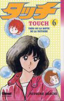 Rayon : Manga (Shonen), Série : Touch T6, Touch