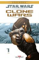 Rayon : Comics (Science-fiction), Série : Star Wars : Clone Wars T1, Star Wars : Clone Wars (Nouvelle Edition)