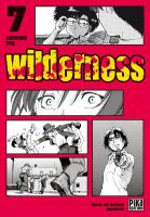 Rayon : Manga (Seinen), Série : Wilderness T7, Wilderness