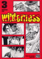 Rayon : Manga (Seinen), Série : Wilderness T3, Wilderness