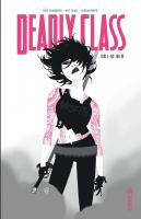 Rayon : Comics (Policier-Thriller), Série : Deadly Class T4, Die for Me