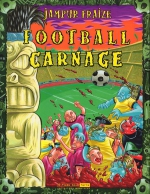 Rayon : Albums (Labels indépendants), Série : Football Carnage, Football Carnage