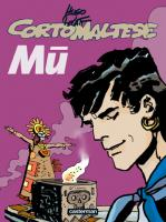 Rayon : Albums (Aventure-Action), S�rie : Corto Maltese, Mu
