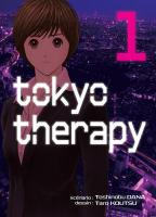 Rayon : Manga (Seinen), Série : Tokyo Therapy T1, Tokyo Therapy