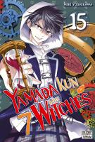 Rayon : Manga (Shonen), Série : Yamada Kun & the 7 Witches T15, Yamada Kun & the 7 Witches