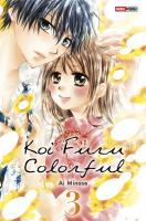 Rayon : Manga (Shojo), Série : Koi Furu Colorful T3, Koi Furu Colorful