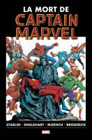 Rayon : Comics (Super Héros), Série : La Mort de Captain Marvel, La Mort de Captain Marvel (Nouvelle Édition)