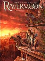 Rayon : Albums (Heroic Fantasy-Magie), S�rie : Ravermoon T2, Les Germes du Mal