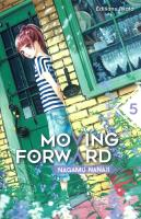 Rayon : Manga (Shojo), Série : Moving Forward T5, Moving Forward