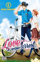Rayon : Manga (Shojo), Série : Love under Arrest T5, Love under Arrest