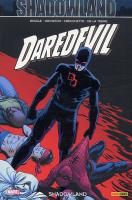 Rayon : Comics (Super H�ros), S�rie : Daredevil (S�rie 3) T22, Shadowland
