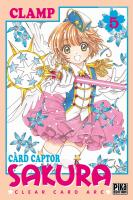 Rayon : Manga (Shojo), Série : Card Captor Sakura : Clear Card Arc T5, Card Captor Sakura : Clear Card Arc