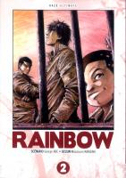 Rayon : Manga (Seinen), Série : Rainbow (Édition Ultimate) T2, Rainbow (Édition Ultimate)