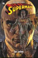Rayon : Comics (Super Héros), Série : Superman T1, Lex Luthor