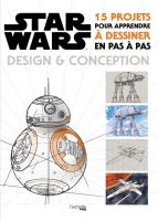 Rayon : Comics (Art-illustration), Série : Star Wars : Design & Conception, Star Wars : Design & Conception