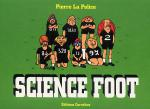 Rayon : Albums (Humour), Série : Science Foot, Science Foot