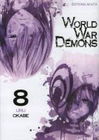 Rayon : Manga (Shonen), Série : World War Demons T8, World War Demons