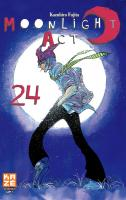 Rayon : Manga (Shonen), Série : Moonlight Act T24, Moonlight Act
