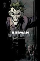 Rayon : Comics (Super Héros), Série : Batman : White Knight, Batman : White Knight