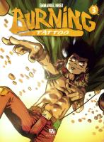 Rayon : Manga (Seinen), Série : Burning Tattoo T3, Burning Tattoo