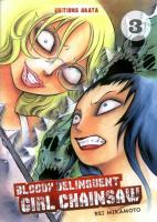 Rayon : Manga (Seinen), Série : Bloody Delinquent Girl Chainsaw T3, Bloody Delinquent Girl Chainsaw