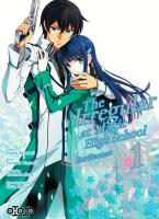 Rayon : Manga (Shonen), Série : The Irregular at Magic High School T1, Enrôlement