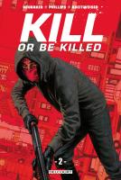 Rayon : Comics (Policier-Thriller), Série : Kill or Be Killed T2, Kill or Be Killed