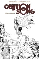 Rayon : Comics (Science-fiction), Série : Oblivion Song T1, Oblivion Song (Édition Noir & Blanc)