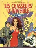 Rayon : Albums (Aventure-Action), Série : Canal Choc T4, Les Chasseurs d'Invisible