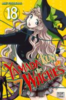 Rayon : Manga (Shonen), Série : Yamada Kun & the 7 Witches T18, Yamada Kun & the 7 Witches