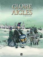 Rayon : Albums (Aventure historique), Série : La Gloire des Aigles T1, Sauve-la-Vie